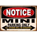 Notice Mini Parking Only metal tin sign wall plaque