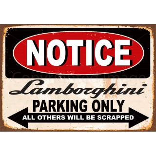 Notice Lamborghini parking Only metal tin sign wall plaque