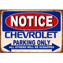 Notice Chevrolet parking Only metal tin sign wall plaque
