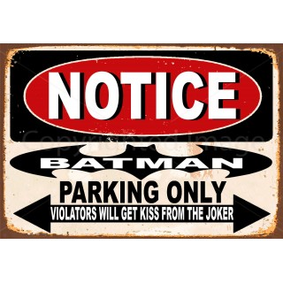 notice-batman-parking-only-metal-tin-sign