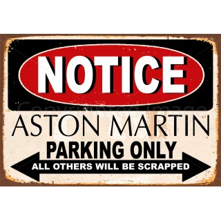 notice-aston-martin-parking-only-metal-tin-sign
