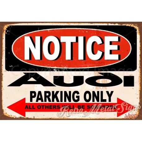 notice-audi-parking-only-metal-tin-sign