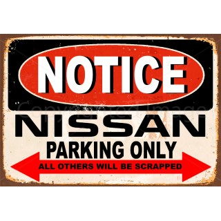 Notice Nissan parking Only metal tin sign wall plaque