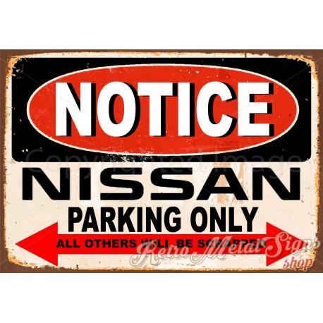 notice-nissan-parking-only-metal-tin-sign
