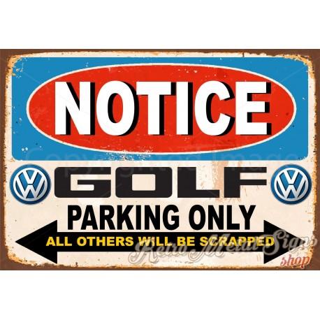 notice-vw-golf-parking-only-metal-tin-sign