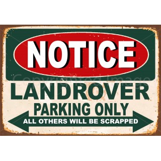 Notice Landrover Parking Only metal tin sign wall plaque