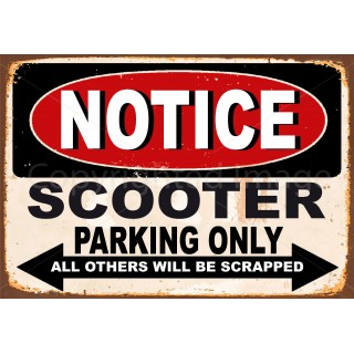Notice Scooter Parking Only metal tin sign wall plaque