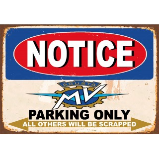 Notice MV Agusta  Motorcycle Parking Only metal tin sign wall plaque