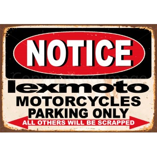notice-lexmoto-motorcycle-parking-only-metal-tin-sign