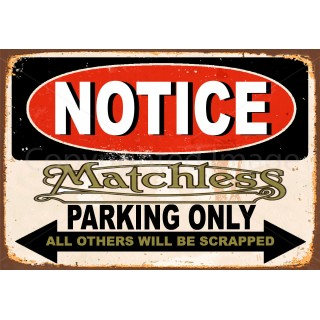 Notice Matchless Motorcycle Parking Only metal tin sign wall plaque