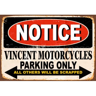 notice-vincent-motorcycle-parking-only-metal-sign