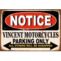 Notice Vincent Motorcycle Parking Only metal tin sign wall plaque